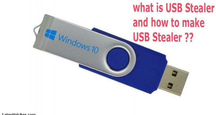 WHAT IS USB STEALER AND HOW TO MAKE USB STEALER