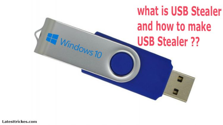 what is USB Stealer and how to make USB Stealer ??