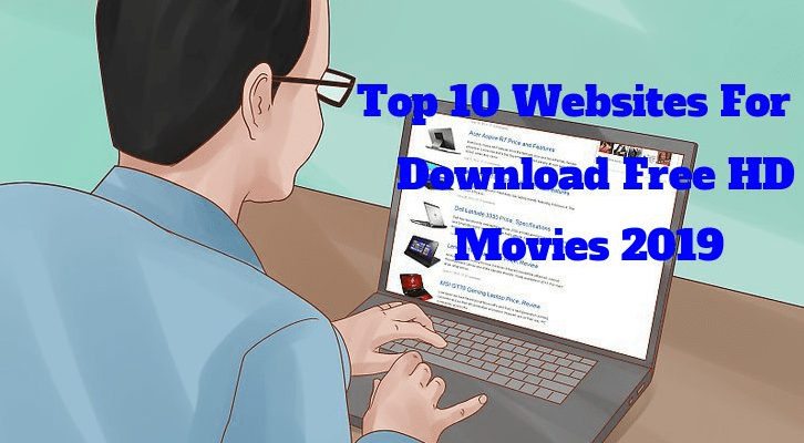 Top 10 Websites For Download Free HD Movies